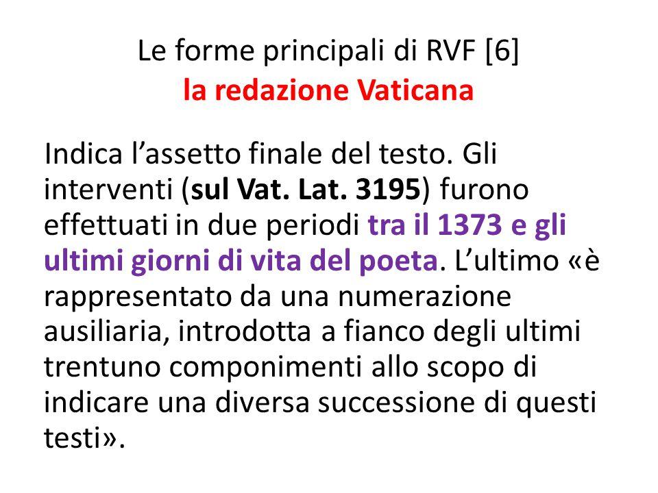 Le forme principali di RVF [6] la redazione Vaticana